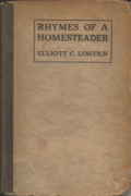 Elliot C Lincoln - cover - Rhymes of a Homesteader - 1920